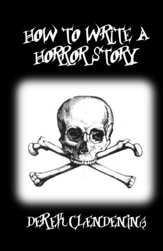 9781479175628: How to Write a Horror Story