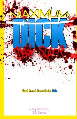 9781479179039: Maximum Dick the Shark Slayer