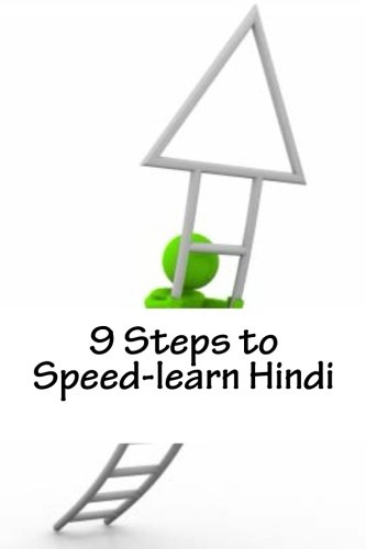 9781479179053: 9 Steps to Speed-learn Hindi: Build Your Hindi Knowledge On A Solid Foundation (Volume 1)