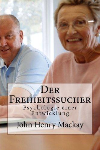 9781479180523: Der Freiheitssucher: Psychologie einer Entwicklung