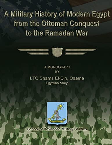 A Military History of Modern Egypt from: Osama, Ltc Shams