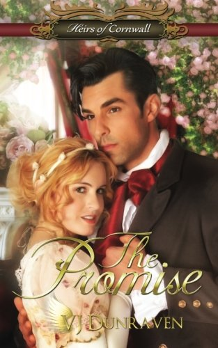 The Promise: Heirs of Cornwall series (Volume 1): VJ Dunraven