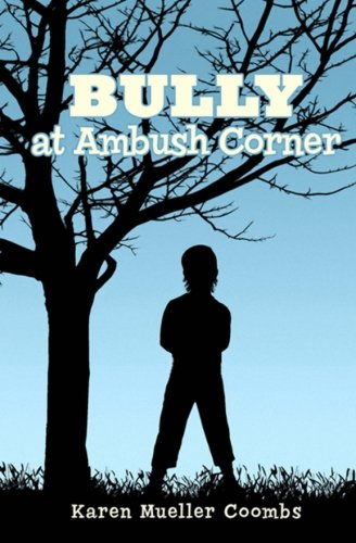 9781479184071: BULLY at Ambush Corner