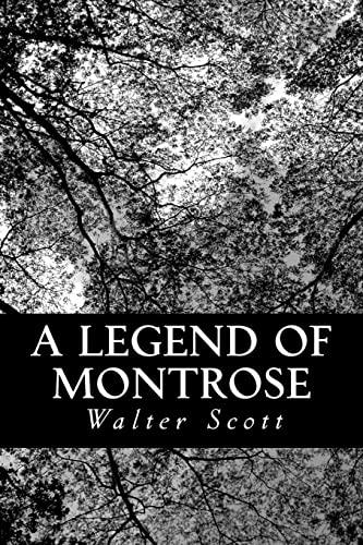 9781479186518: A Legend of Montrose