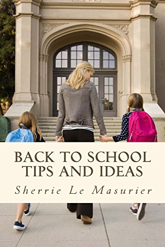 9781479187201: Back to School Tips and Ideas: Organizing Kids Made Easy