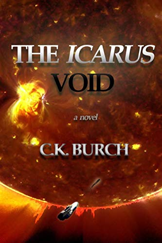 The Icarus Void: CK Burch