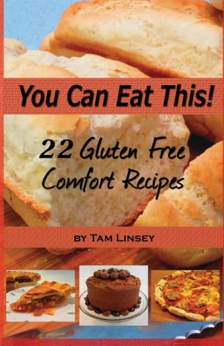 9781479188796: You Can Eat This! 22 Gluten Free Comfort Foods