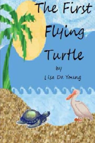 9781479189861: The First Flying Turtle