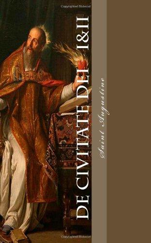 9781479190539: De Civitate Dei: Contra Paganos - Libri 1&2 (Volume 1) (Latin Edition)