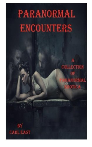 9781479191871: Paranormal Encounters: erotica
