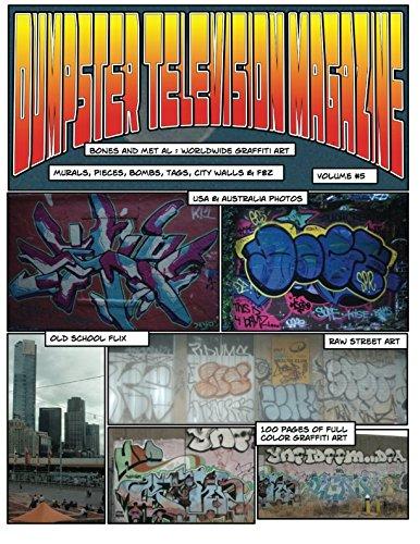 9781479192250: Dumpster Television Magazine 5:: Bones & Metal: World Wide Graffiti Art Photos (Volume 5)