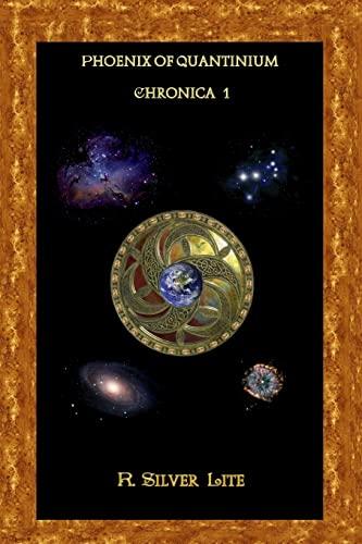 9781479192335: Phoenix of Quantinium - Chronica 1 (Volume 1)