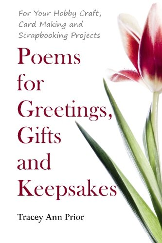 Poems for Greetings, Gifts and Keepsakes: For: Prior, Tracey Ann