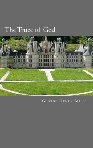 9781479193189: The Truce of God: A Tale of the Eleventh Century