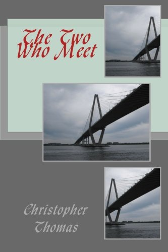 9781479195466: The Two Who Meet