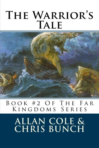 9781479195800: The Warrior's Tale: Book #2 Of The Far Kingdoms Series