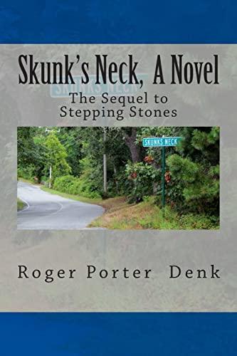 9781479196111: Skunk's Neck, A Novel