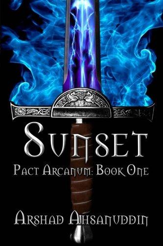 9781479199815: Sunset: Pact Arcanum (Volume 1)