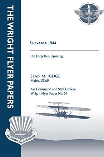 9781479200245: Slovakia 1944 - the Forgotten Uprising: Wright Flyer Paper No. 34