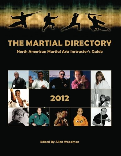 The Martial Directory North American Martial Arts: Allen Woodman