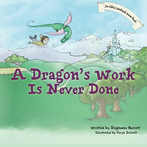 9781479200795: A Dragon's Work Is Never Done (Children's Picture Book)