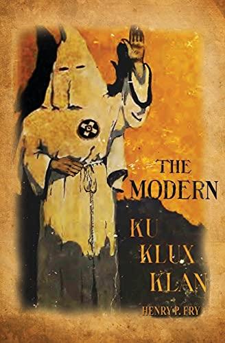 9781479203567: The Modern Ku Klux Klan