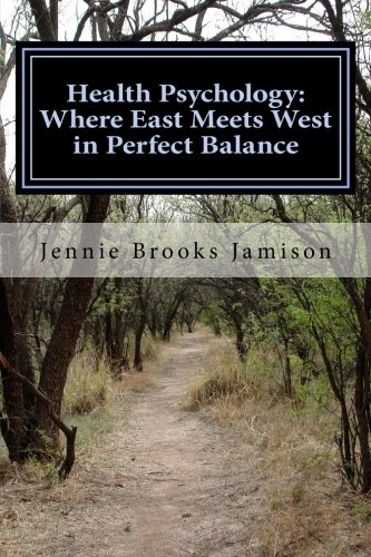 9781479205561: Health Psychology: Where East Meets West in Perfect Balance