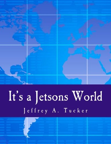 9781479205653: It's a Jetsons World: Private Miracles and Public Crimes