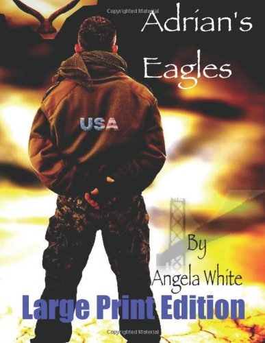 9781479205677: Adrian's Eagles - Large Print Edition: Book Four (Volume 4)
