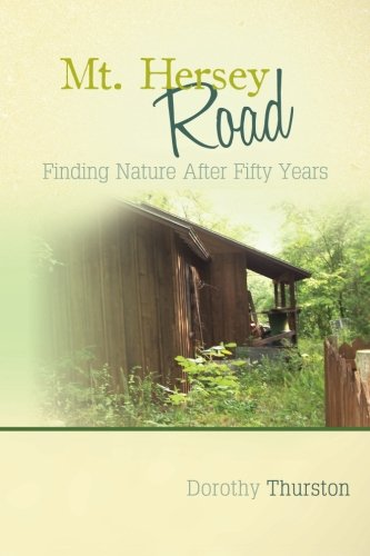 9781479206346: Mt. Hersey Road: Finding Nature After Fifty Years