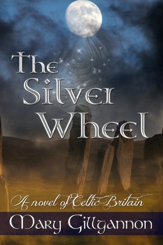 The Silver Wheel (9781479206964) by Mary Gillgannon