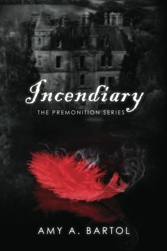 9781479207121: Incendiary: The Premonition Series