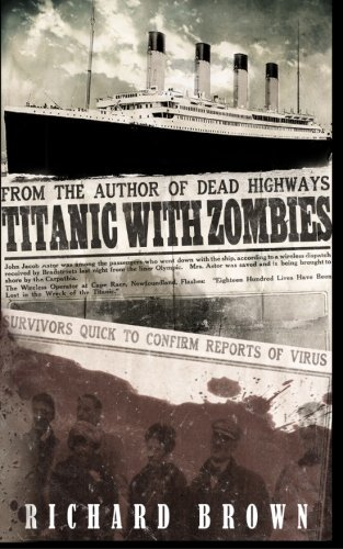 9781479207398: Titanic with ZOMBIES