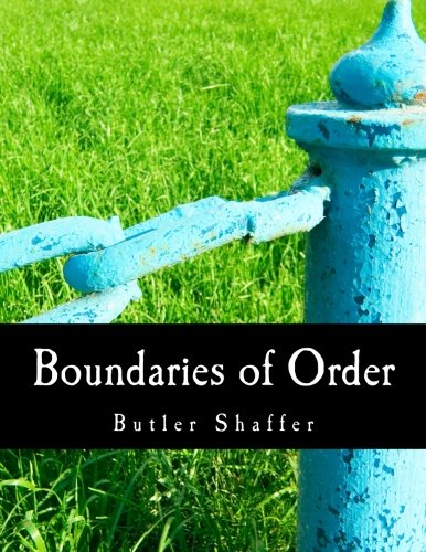 9781479207756: Boundaries of Order: Private Property as a Social System