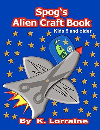 9781479208180: Spog's Alien Crafts
