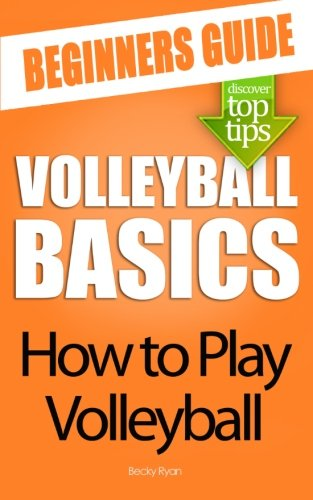 9781479210923: Volleyball Basics: How to Play Volleyball