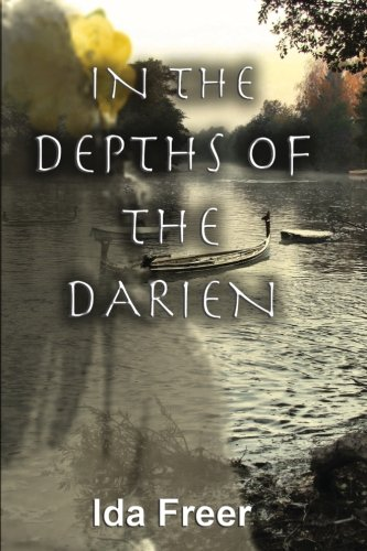 9781479216130: In the Depths of the Darien (Volume 3)