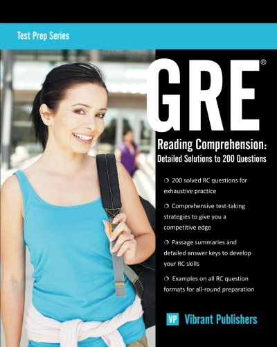 GRE Reading Comprehension: Detailed Solutions to 200 Questions (Paperback): Vibrant Publishers
