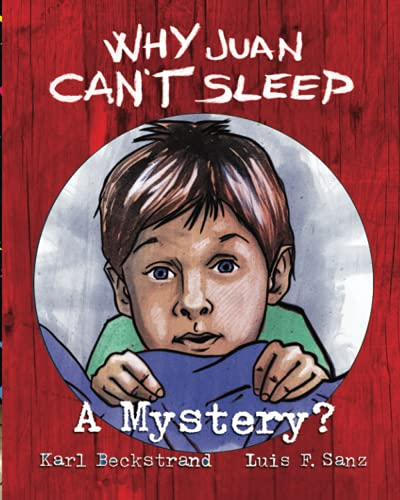 9781479217137: Why Juan Can't Sleep: A Mystery (Mini-mysteries for Minors) (Volume 4)