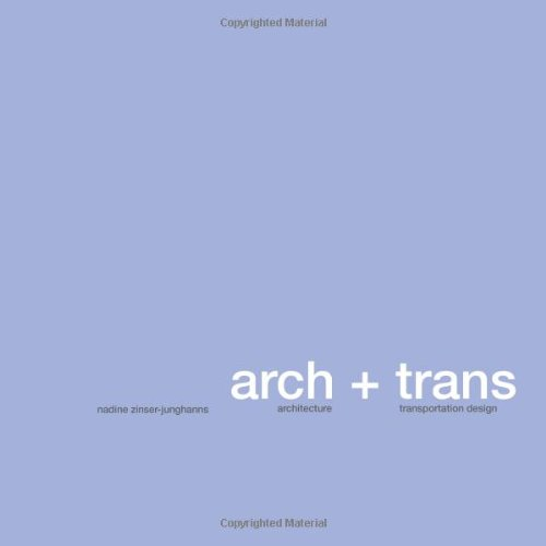 9781479217533: architecture + transportation design