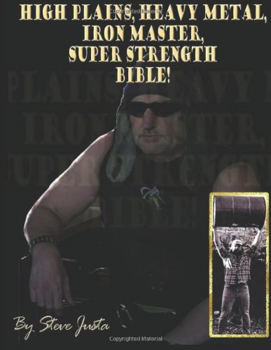 9781479219155: High Plains, Heavy Metal, Iron Master, Super Strength Bible!