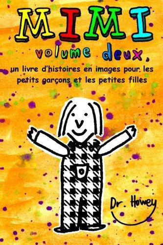 9781479220922: Mimi volume deux, un livre d'histoires en images pour les petits garçons et les petites filles (French Edition)