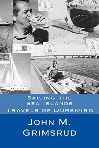 9781479221530: Sailing the Sea Islands: Travels of Dursmirg (Volume 2)