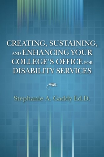 9781479222315: Creating, Sustaining, and Enhancing Your College's Office for Disability Services: N/A (Volume 1)