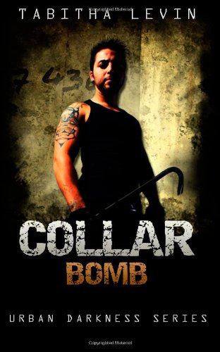 9781479222506: Collar Bomb (Urban Darkness Series)