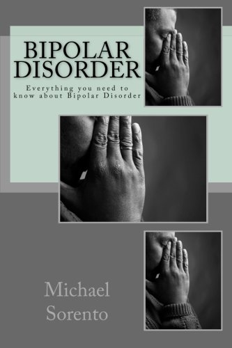 9781479223336: Bipolar Disorder: Everything you need to know about Bipolar Disorder
