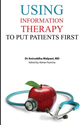 Using Information Therapy to Put Patients First: Dr Aniruddha Malpani