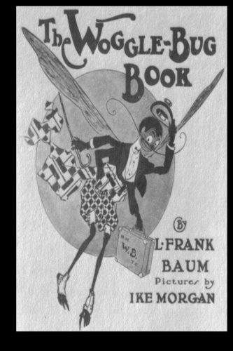 The Woggle-Bug Book (9781479224067) by L. Frank Baum