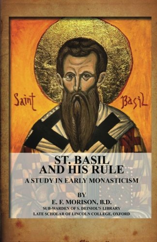9781479224869: St. Basil And His Rule: A Study In Early Monasticism