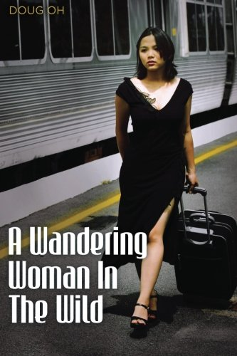 9781479226207: A wandering woman in the wild